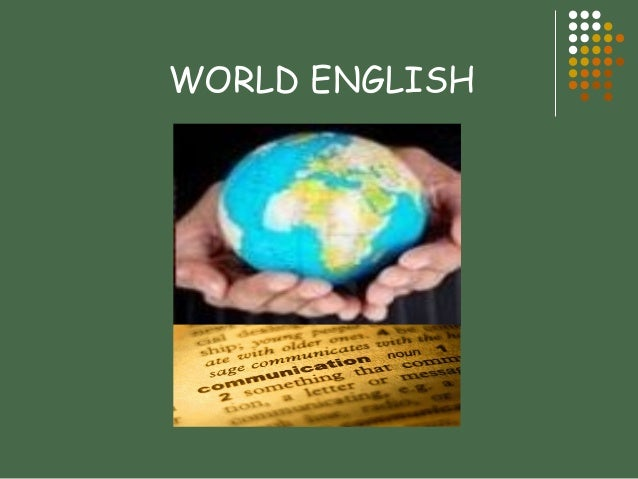 spread english global world Ielts writing task 2/ ielts essay: you should spend about 40 minutes on this task write about the following topic: the advantage of the spread of english as a global language will continue to outweigh its disadvantages.