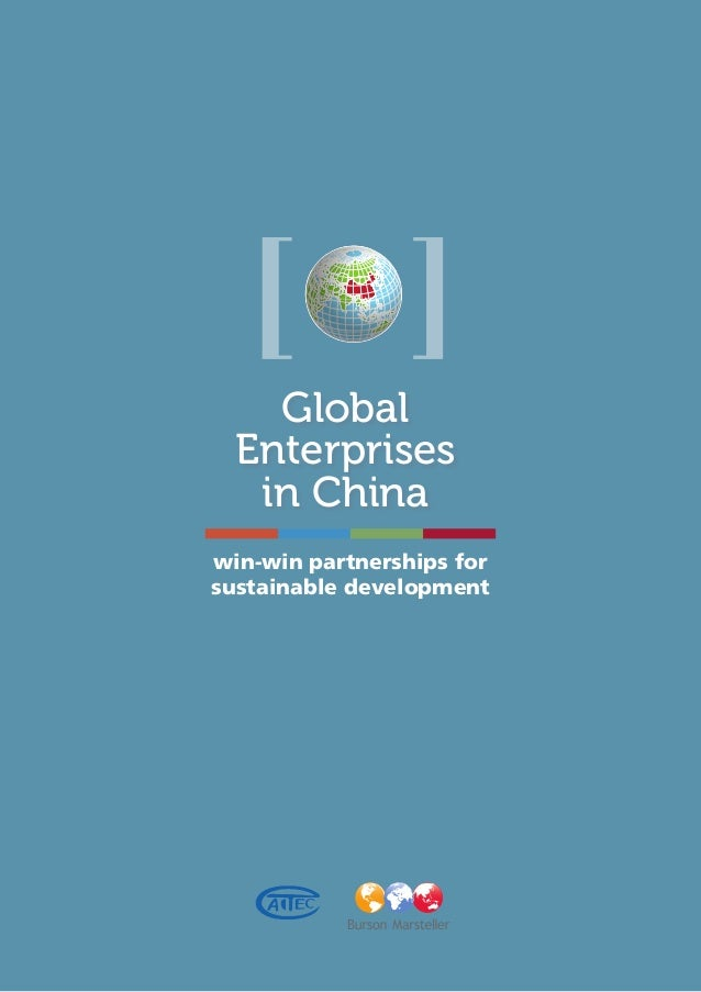 Global Enterprises in China win-win partnerships for sustainable development
