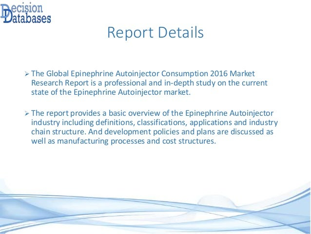 Global Epinephrine Autoinjector Consumption Market Forecasts to 2021 Slide 3