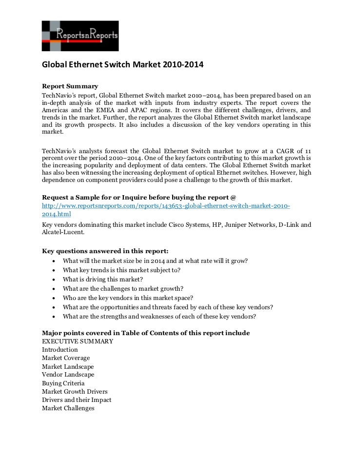 Global Ethernet Switch Market 2010-2014Report SummaryTechNavio's report, Global Ethernet Switch market 2010–2014, has been...