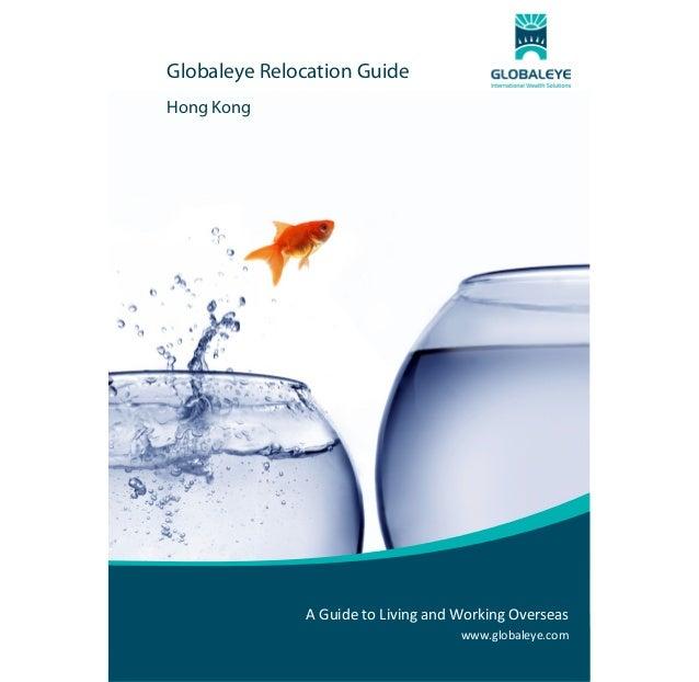 Globaleye Relocation Guide Hong Kong                                    AGuidetoLivingan...