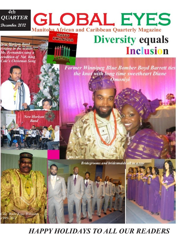 global eyes  4thQUARTERDecember 2012                    Manitoba African and Caribbean Quarterly MagazineNew Horizon Band ...