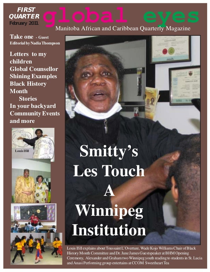 FIRSTQUARTERFebruary 2011                 global eyes                        Manitoba African and Caribbean Quarterly Maga...
