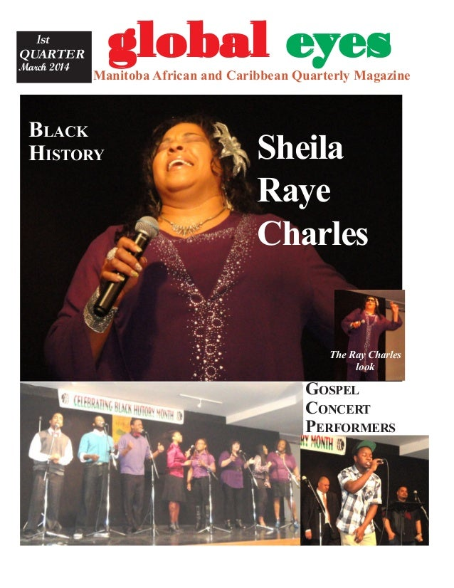 gggggloballoballoballoballobal eeeeeyyyyyesesesesesManitoba African and Caribbean Quarterly Magazine lst QUARTER March 201...