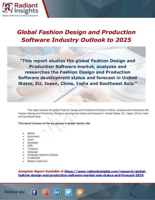 Global Fashion Design And Production Software Industry Outlook To 2025