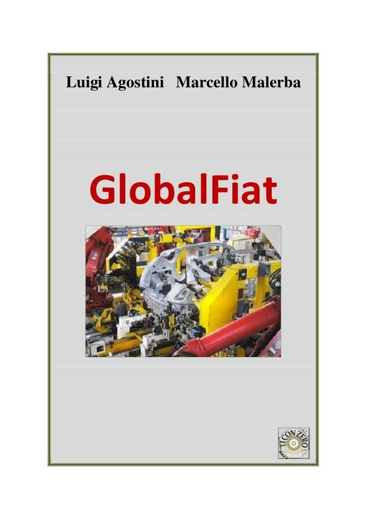 Luigi Agostini Marcello Malerba   GlobalFiat