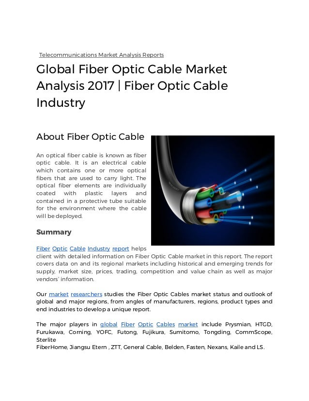 an analysis of fiber optic cable Investigate optical inspection methods being used, to uniquely identify the stock of cable involved, and to expand the number and types of dpa images of the defect and the surrounding fiber and cable elements.