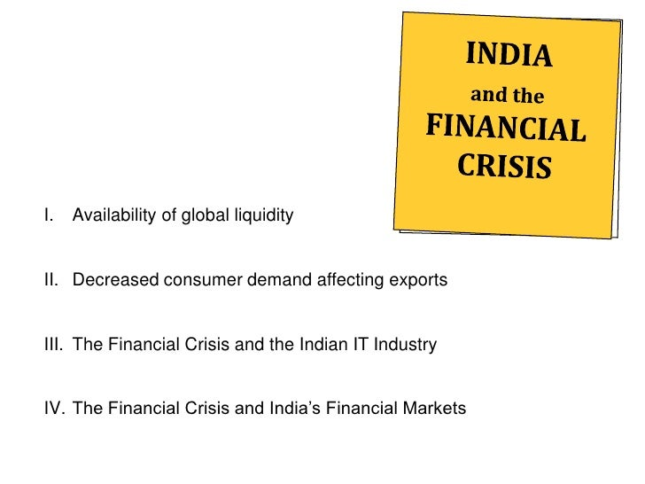 The Global Economic Crisis and its Impact on India