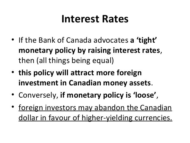 Interest Rates • If the Bank of Canada advocates a 'tight' monetary policy by raising interest rates, then (all things bei...