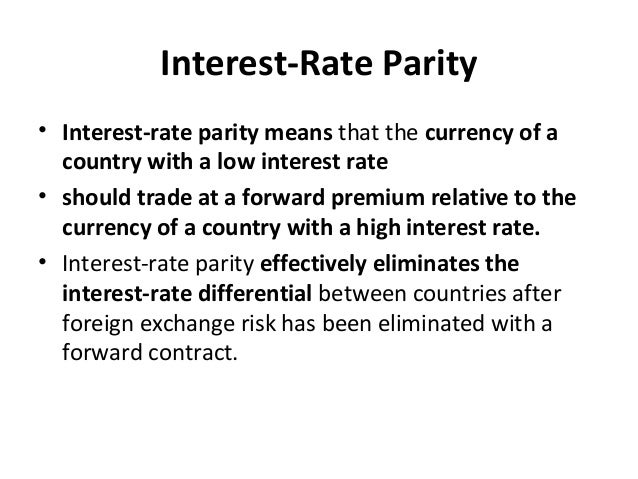 Interest-Rate Parity • Interest-rate parity means that the currency of a country with a low interest rate • should trade a...