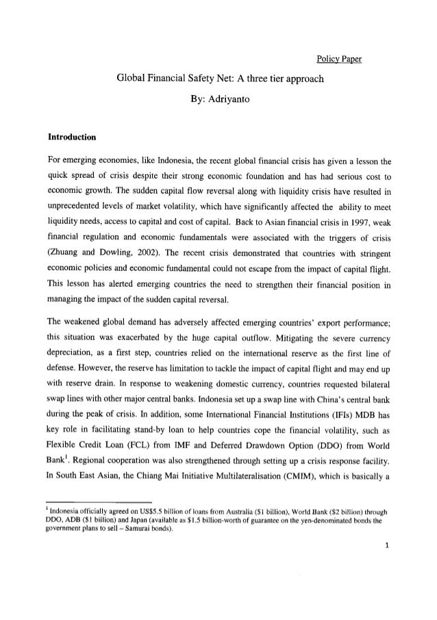 Policy Paper Global Financial Safety Net:  A three tier approach  By:  Adriyanto  Introduction  For emerging economies,  l...