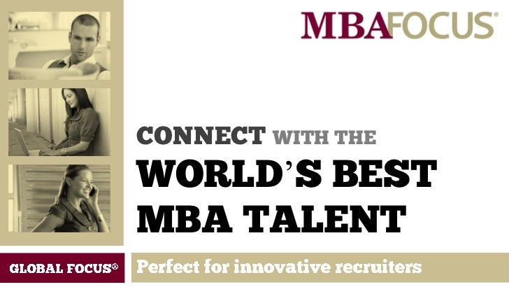 CONNECT WITH THEWORLD'S BESTMBA TALENT