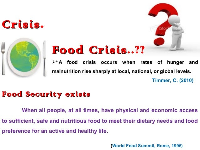 The World Food Crisis: Sources and Solutions