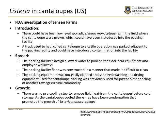 Listeria in cantaloupes (US) • FDA investigation of Jensen Farms • Introduction: – There could have been low level sporadi...