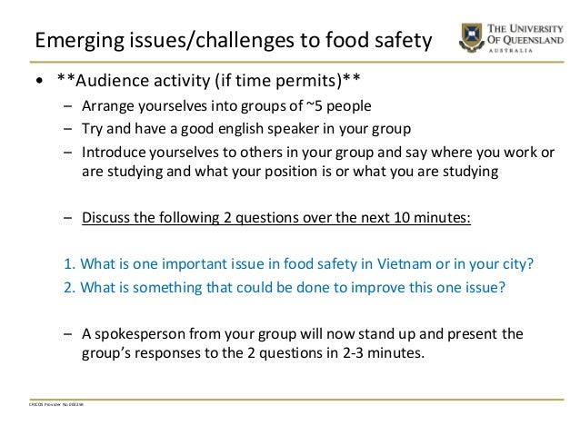 Emerging issues/challenges to food safety • **Audience activity (if time permits)** – Arrange yourselves into groups of ~5...