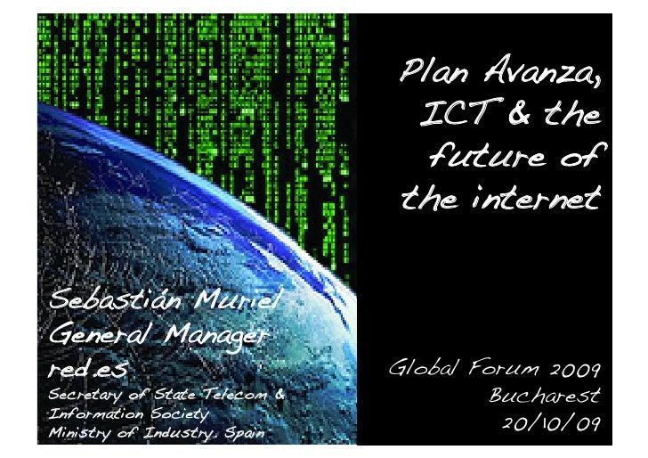 Plan Avanza,                                 ICT & the                                  future of                         ...