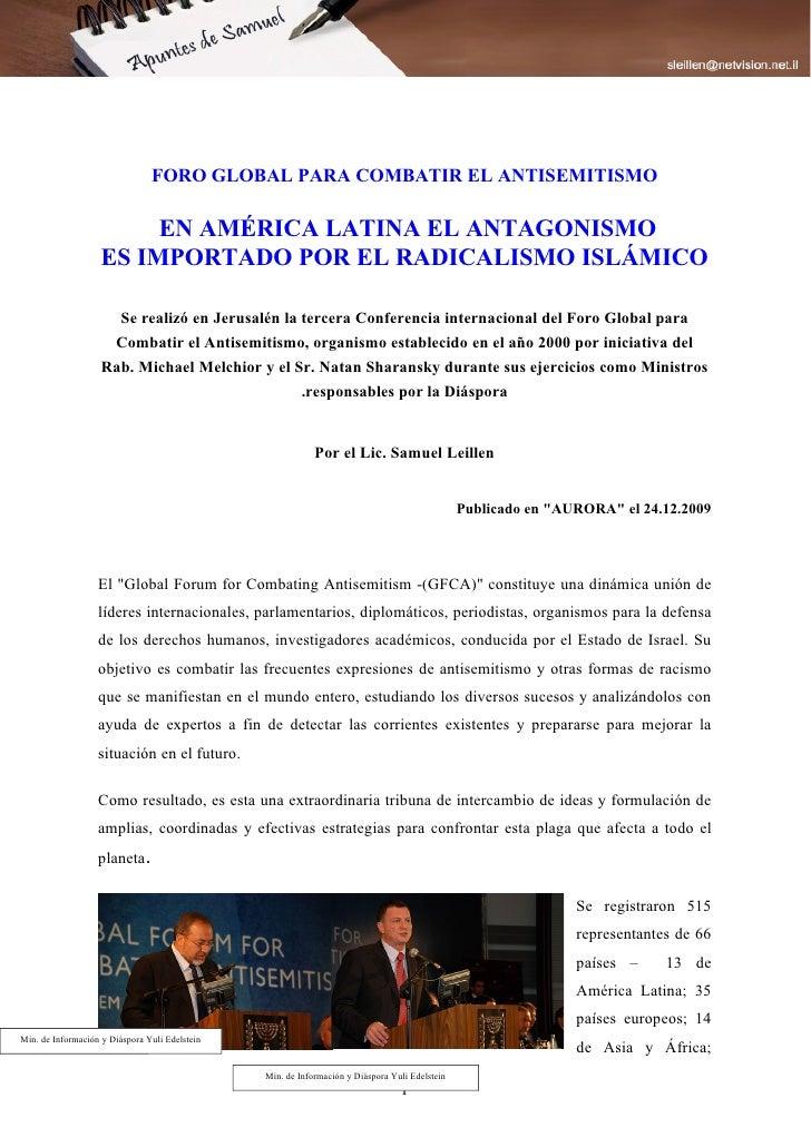 FORO GLOBAL PARA COMBATIR EL ANTISEMITISMO                           EN AMÉRICA LATINA EL ANTAGONISMO                     ...