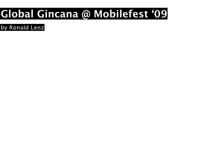 Global Gincana @ Mobilefest '09 by Ronald Lenz