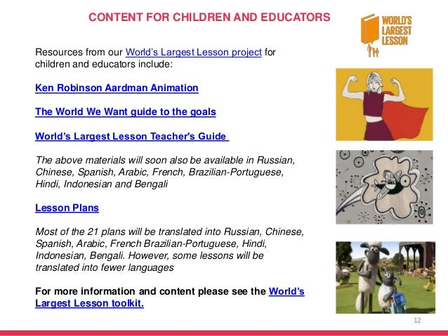 12 Resources from our World's Largest Lesson project for children and educators include: Ken Robinson Aardman Animation Th...