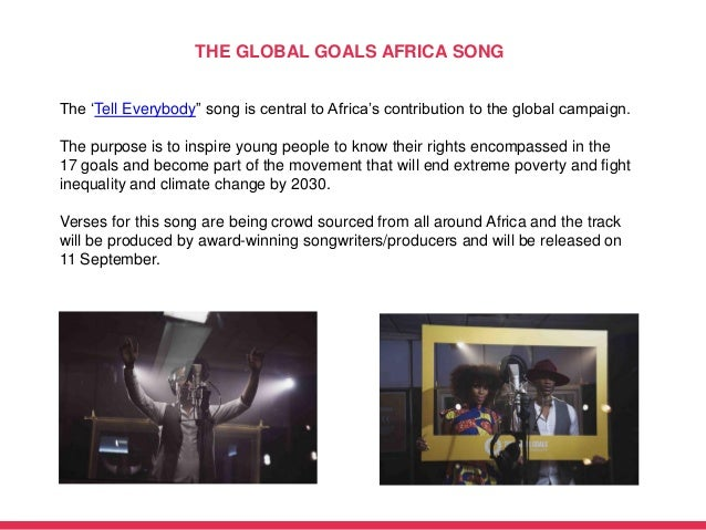 """The 'Tell Everybody"""" song is central to Africa's contribution to the global campaign. The purpose is to inspire young peop..."""