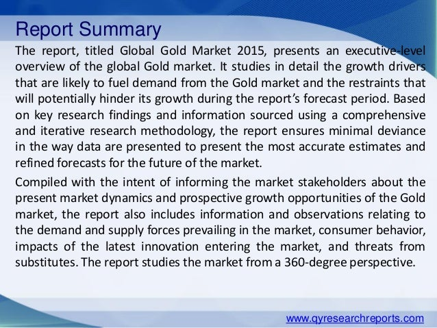 analysis of the global gold industry The gold global market review 2017/2018 report has been added to  researchandmarketscom's offering  the report provides analysis of factors  that affect the market  gold industry in middle east and africa.