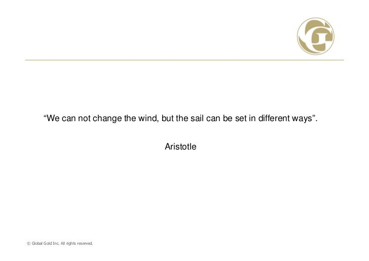 """""""We can not change the wind, but the sail can be set in different ways"""".                                          Aristotl..."""