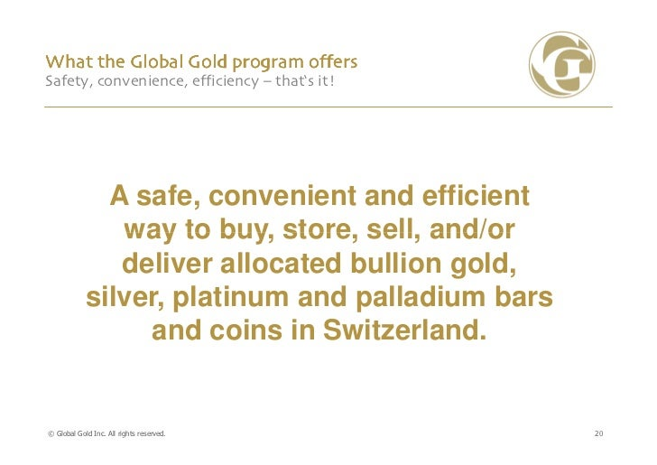 What the Global Gold program offersSafety, convenience, efficiency – that's it!              A safe, convenient and effici...