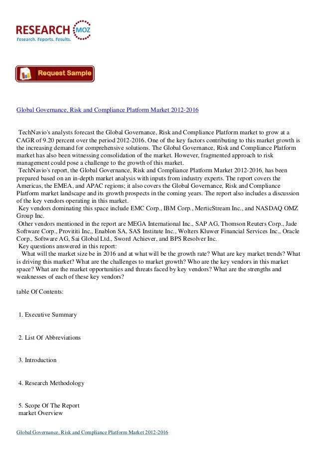 Global Governance, Risk and Compliance Platform Market 2012-2016 TechNavios analysts forecast the Global Governance, Risk ...