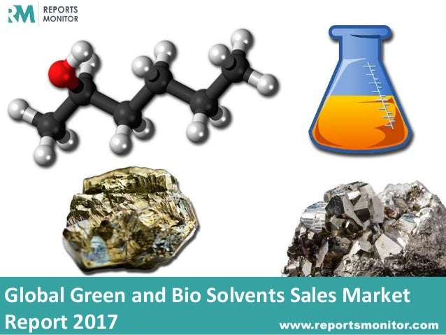 Global Green and Bio Solvents Sales Market Report 2017