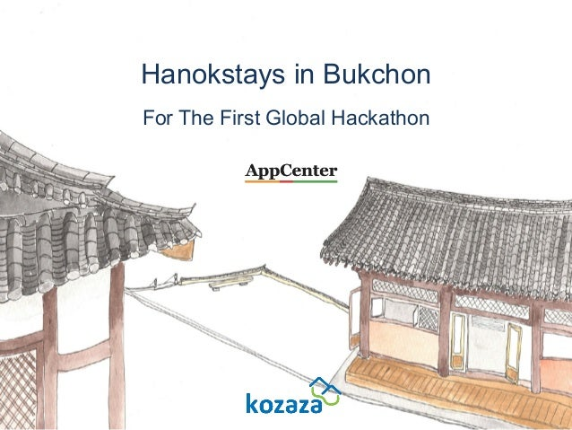Hanokstays in Bukchon For The First Global Hackathon