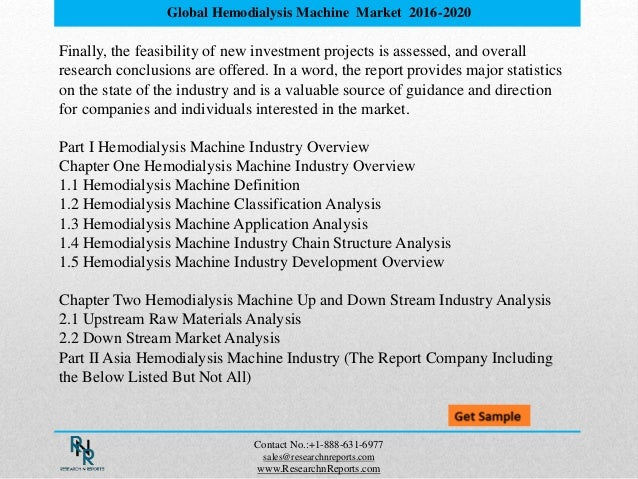 global and china hemodialysis market report The second part of the report entails a global market analysis of the dialysis   france, spain, italy and the uk brazil, china, india and the rest of the world.