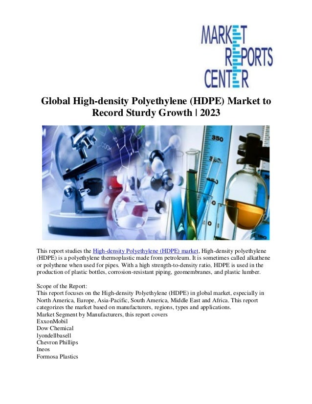 Global high density polyethylene (hdpe) market to record