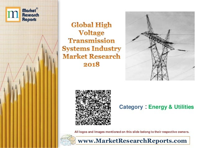 Global High Voltage Transmission Systems Industry Market Research 2018