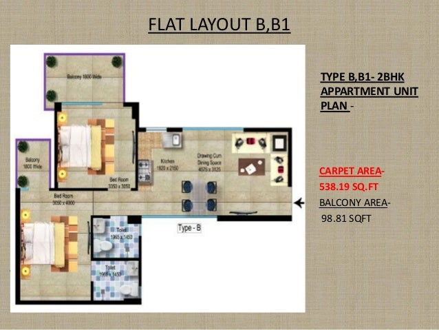 FLAT LAYOUT B,B1 TYPE B,B1- 2BHK APPARTMENT UNIT PLAN - CARPET AREA- 538.19 SQ.FT BALCONY AREA- 98.81 SQFT PLANNERS GROUP ...
