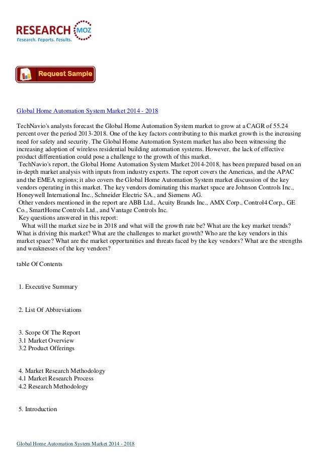 Global Home Automation System Market 2014 - 2018 TechNavio's analysts forecast the Global Home Automation System market to...