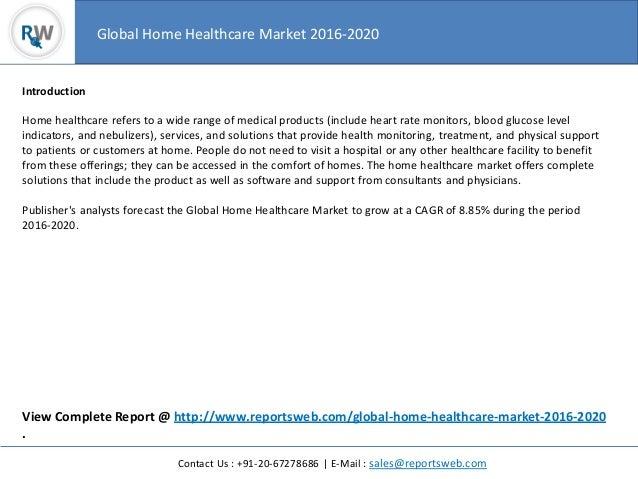 Worldwide Home Healthcare Market 2016 Study Slide 2