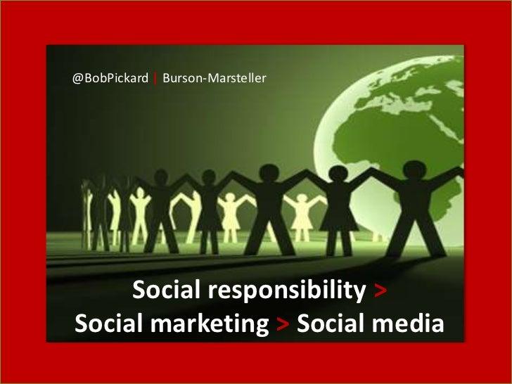Social responsibility > Social marketing > Social media