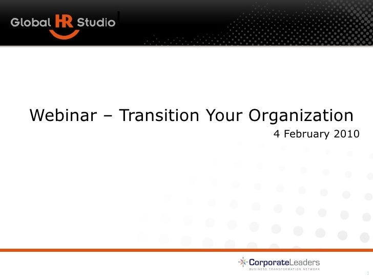 How to successfully transition your organization to multi-country HR BPO Webinar – Transition Your Organization  4 Februar...