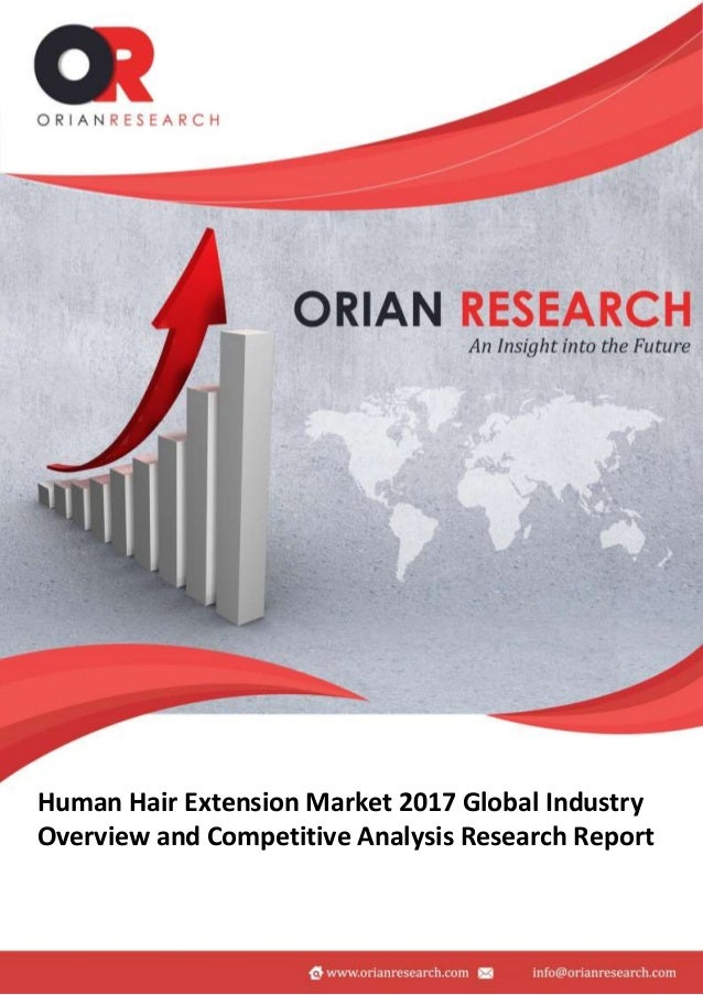 Human Hair Extension Industry 2017 Global Market Demand Growth Tre