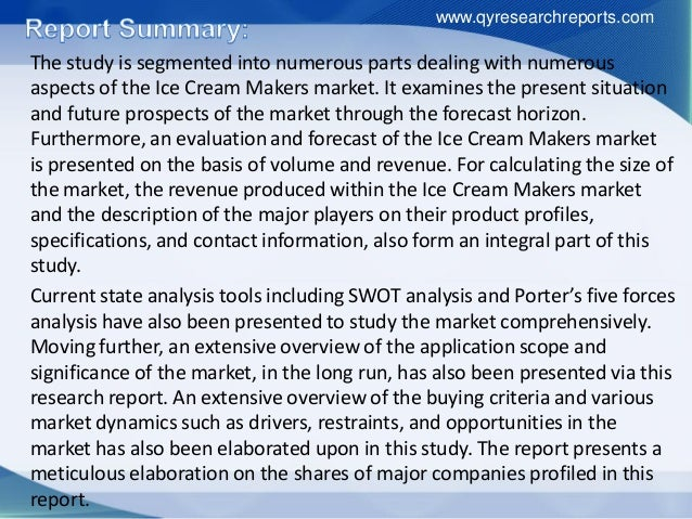 current market structure of ice cream Synopsis the global ice cream consumption 2016 market research report is a professional and in-depth study on the current state of the ice cream market first, the report provides a basic overview of the ice cream industry including definitions, classifications, applications and industry chain structure.