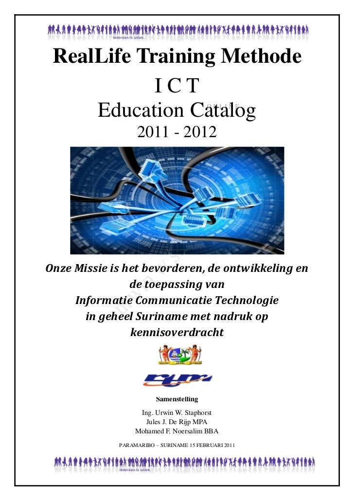 RealLife Training Methode            ICT     Education Catalog                   ONLINE                  2011 - 2012Onze M...