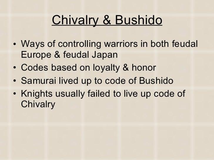 Chivalry vs. Bushido
