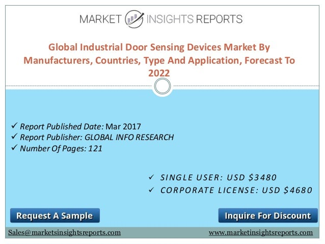SINGLE USER USD $3480  CORPORATE LICENSE USD $4680 Global Industrial Door Sensing Global Industrial Door Sensing Devices Market By Manufacturers ...  sc 1 st  SlideShare & Industrial Door Sensing Devices Market by regions with sales revenu\u2026