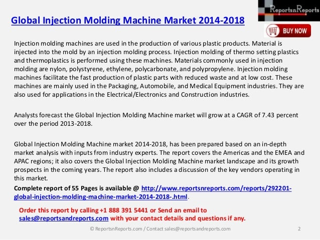 worldwide injection molded plastics market 2014 As down time will incur significant losses, our proficient plastic injection  2013  running 31 molding machines at 62% 2014 running 38 moldingmachines at.