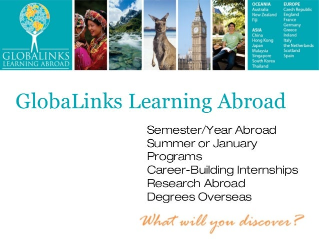 GlobaLinks Learning Abroad            Semester/Year Abroad            Summer or January            Programs            Car...