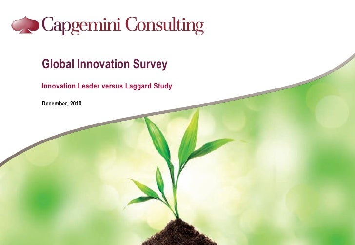 Global Innovation SurveyInnovation Leader versus Laggard StudyDecember, 2010