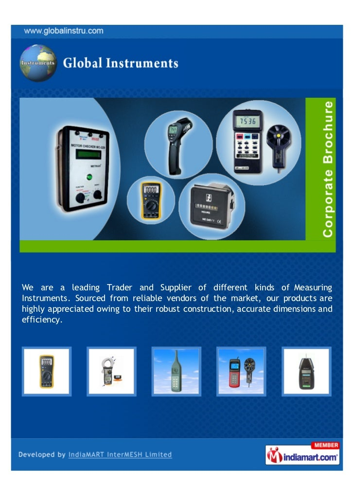 We are a leading Trader and Supplier of different kinds of MeasuringInstruments. Sourced from reliable vendors of the mark...