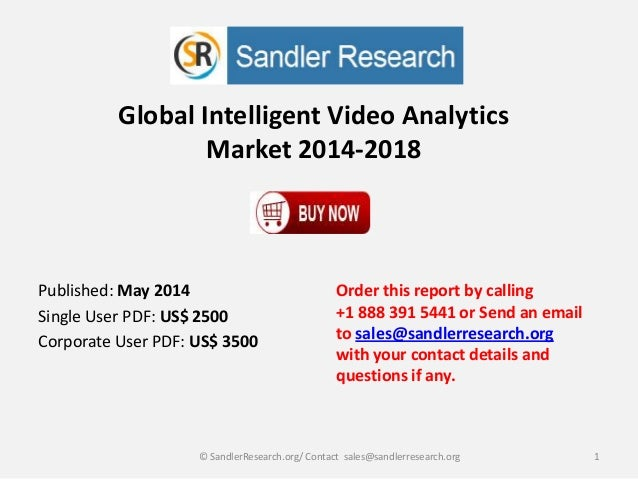 Global Intelligent Video Analytics Market 2014-2018 Order this report by calling +1 888 391 5441 or Send an email to sales...