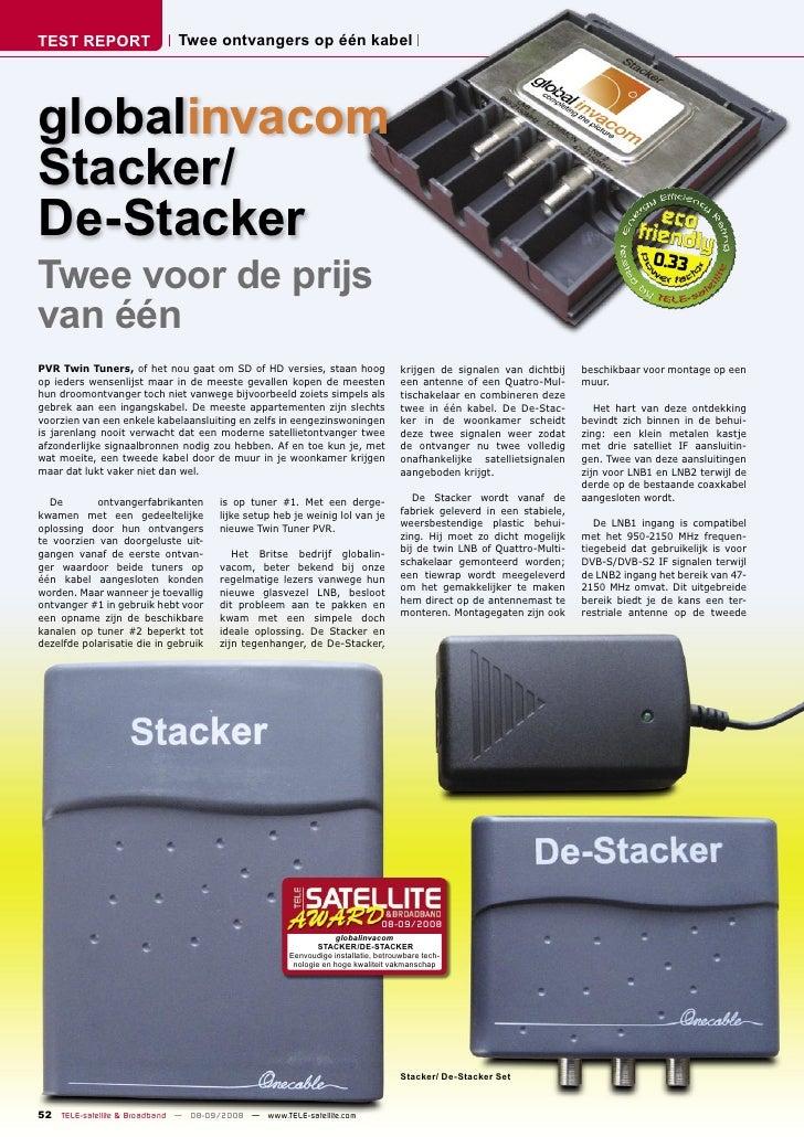 TEST REPORT                  Twee ontvangers op één kabel     globalinvacom Stacker/ De-Stacker Twee voor de prijs        ...