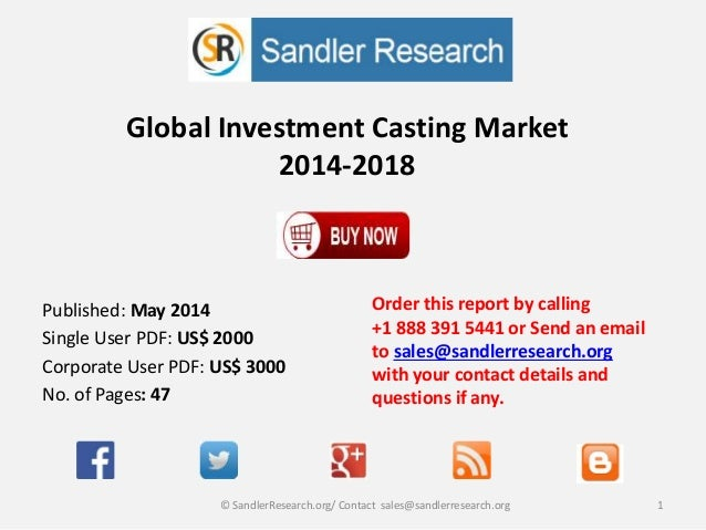 Investment Casting Industry Profiles Alcoa, Precision Castparts, Thys…